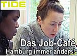 TIDE TV - Das Job-Cafè - Hamburg immer anders
